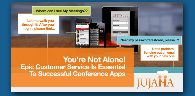 Epic Customer Service Is Essential To Successful Conference Apps