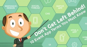 Don't Get Left Behind! 10 event app terms you must know