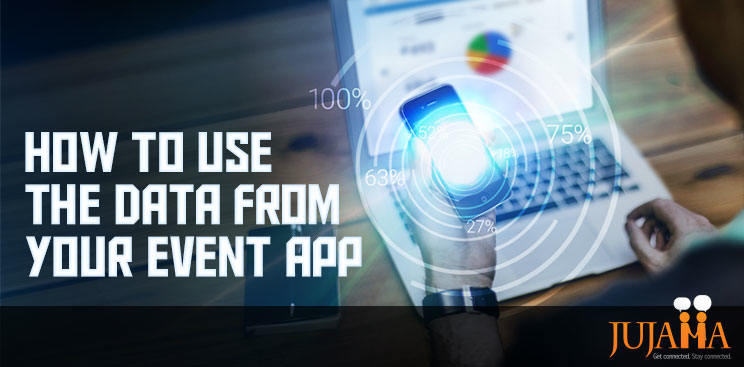 How to use the data from your event app